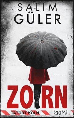 Zorn - Tatort Köln - Güler, Salim