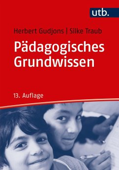 Pädagogisches Grundwissen - Gudjons, Herbert;Traub, Silke