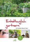 Enkeltauglich gärtnern (eBook, PDF)