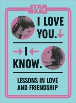 Star Wars I Love You. I Know. - Richau, Amy