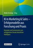 KI in Marketing & Sales - Erfolgsmodelle aus Forschung und Praxis