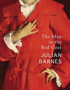 The Man in the Red Coat - Barnes, Julian
