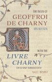 The Book of Geoffroi de Charny: With the Livre Charny