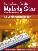 Liederbuch für die Melody Star Mundharmonika - 32 Weihnachtslieder (eBook, ePUB)