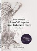 William Shakespeare: A Lover's Complaint/Einer Liebenden Klage