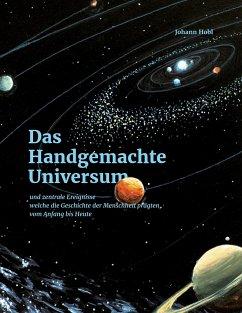 Das Handgemachte Universum