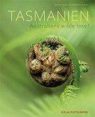 Tasmanien - Australiens wilde Insel
