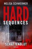 Hard-Sequences - Schattenblut (eBook, ePUB)