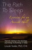 The Path To Sleep, Exercises for an Ancient Skill (eBook, ePUB)