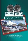 The Mike Men of Trinidad and Tobago