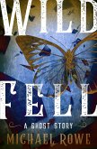 Wild Fell: A Ghost Story