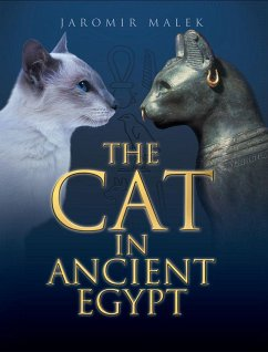 The Cat in Ancient Egypt - Malek, Jaromir