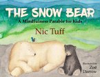 The Snow Bear: A Mindfulness Parable for Kids