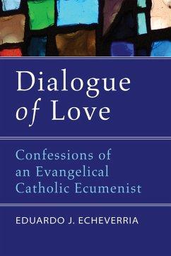 Dialogue of Love (eBook, PDF)