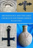 Archaeology and the Early Church in Southern Greece
