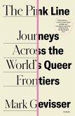 The Pink Line: Journeys Across the World's Queer Frontiers