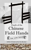 Death of the Chinese Field Hands