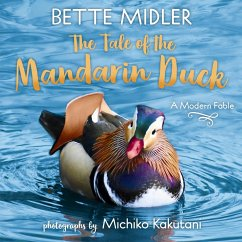 The Tale of the Mandarin Duck: A Modern Fable - Midler, Bette