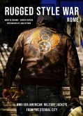 Rugged Style War--Rome: Wwii-Era American Military Jackets from the Eternal City