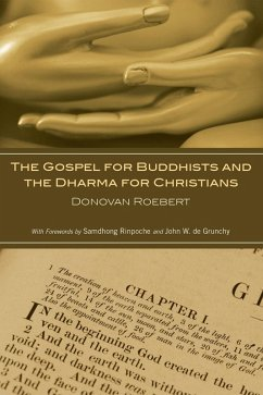 The Gospel for Buddhists and the Dharma for Christians (eBook, PDF)