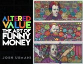 Altered Value: The Art of Funny Money