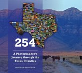 254: A Photographer's Journey Through Every Texas County