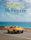 Road Tripping from Sydney to Melbourne