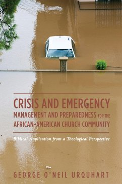 Crisis and Emergency Management and Preparedness for the African-American Church Community (eBook, PDF)