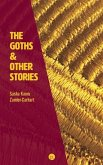 The Goths & Other Stories