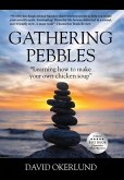 """Gathering Pebbles: """"Learning how to make your own chicken soup"""""""