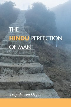 The Hindu Quest for the Perfection of Man (eBook, PDF)