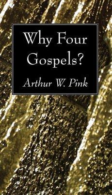Why Four Gospels? (eBook, PDF)