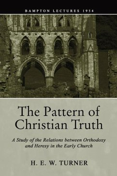 The Pattern of Christian Truth (eBook, PDF)