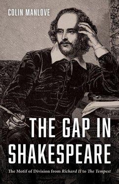 The Gap in Shakespeare (eBook, PDF)