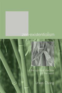 Zen-Existentialism (eBook, PDF) - Chang, Lit-Sen