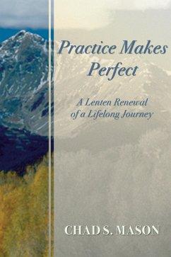 Practice Makes Perfect (eBook, PDF)