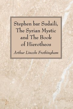 Stephen bar Sudaili, The Syrian Mystic and The Book of Hierotheos (eBook, PDF)
