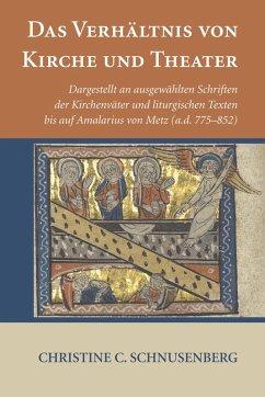 Das Verhältnis von Kirche und Theater (eBook, PDF)