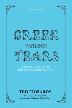 Greek without Tears - Revised Edition (eBook, PDF)