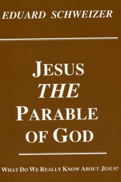 Jesus, the Parable of God (eBook, PDF)