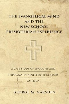 The Evangelical Mind and the New School Presbyterian Experience (eBook, PDF)
