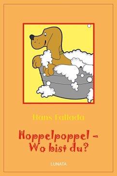 Hoppelpoppel - wo bist du? (eBook, ePUB) - Fallada, Hans