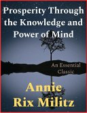 Prosperity Through the Knowledge and Power of Mind (eBook, ePUB)