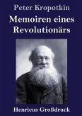 Memoiren eines Revolutionärs (Großdruck)