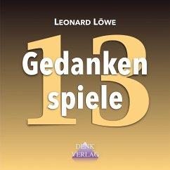 Gedankenspiele 13 (MP3-Download) - Löwe, Leonard