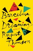 Barcelona Dreaming (eBook, ePUB)