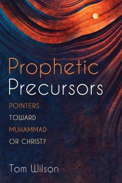 Prophetic Precursors (eBook, PDF)