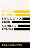 Stadt, Land, Raub (eBook, ePUB)