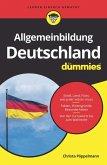 Allgemeinbildung Deutschland für Dummies (eBook, ePUB)