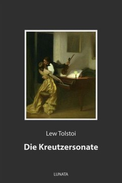 Die Kreutzersonate (eBook, ePUB) - Tolstoi, Lew